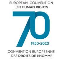70e anniversaire de la Convention Européenne des Droits de l'Hommes